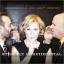 Rossano Sportiello, Nicki Parrott, Eddie Metz - Strictly Confidential