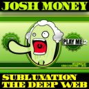 Josh Money - Subluxation (Original Mix)