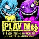 FS & Reid Speed - Bass Monster (Original Mix)