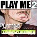 Flufftronix - Bassface (Dub Mix)