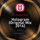 DJ Koval\'Sky - Hologram (Original Mix)