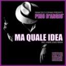 Pino D'Angio, Francesco Cofano - Ma Quale Idea