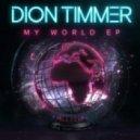 Dion Timmer & Excision - Final Boss (Original mix)
