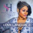 Sheree Hicks, Sean Ali, MunkJulious - Love Language (DeepSole Intro Remix)