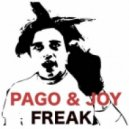 Pago & Joy - Freak (Original Mix)