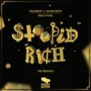 Crankdat & Havok Roth - Stoopid Rich (Swrvn Remix)