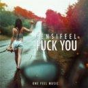 Sensifeel - Fuck You