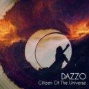 Dazzo - Citizen Of The Universe  (Original Mix)