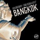 Deep Enemy - Bangkok (Original Tech House Mix)