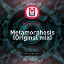 Milosh Xp - Metamorphosis (Original mix)