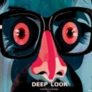 Deep Look vol.3 - Mixed by Dj Boris D1AMOND ()