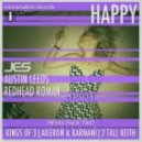 JES, Austin Leeds & Redhead Roman - Happy (2 Tall Keith Remix)