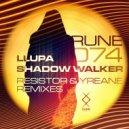 Llupa - Shadow Walker (Original Mix)