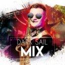 Dark Sail - NuDeepSax (Mix)