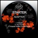 Starter - Adapter (Original Mix)