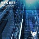 Myk Bee - Expectation (Original Mix)