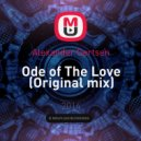 Alexander Gertsen - Ode of The Love (Original mix)