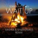 Sean Kingston - Wait Up (MNYKR & Snøwmass Remix)