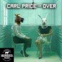 Carl Price - Over (Original Mix)