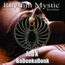 JedX - BaDonkaDonk (Original Mix)