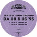 Jerzzey Undaground - Da US \'95 (Original Mix)