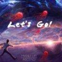 Manu Lei & Ascend - Let\'s Go! (Original Mix)