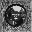 Paul Funkee - Mini Me (Original Mix)