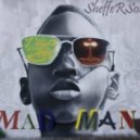 SheffeRSounD - -MaD MaN (Original mix)