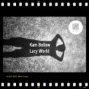 Kam Bollow - Lazy World