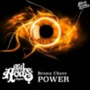 Bronx Cheer - Power (Original Mix)