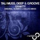 Tali Muss, Deep & Groove - Gravity (Seawayz & Sollito Remix)