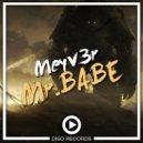 Meyv3r - Mr Babe