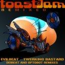 EvilBeat & Optobot - Twerking Bastard (Optobot Remix)