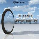 Lost Shaman - Crossing The Mirror (Original Mix)