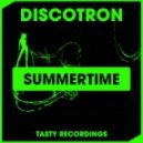 Discotron - Summertime (Audio Jacker Dub)