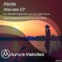 Abide - Unison (Alex Van Gray Remix Remix)