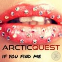 Arctic Quest - If You Find Me (Original Mix)
