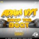 Adam Vyt - Drop the Beat