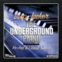 Loop Jacker - The Underground Piano (Original Mix)