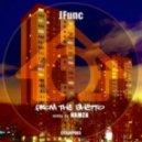 JFunc - From the Ghetto (Hamza's Ghetto Funk Remix)