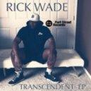 Rick Wade - Wonderful (Original Mix)