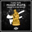 Take/Five - Magic Flute