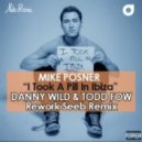 Mike Posner  - I Took A Pill In Ibiza (Danny Wild & Todd Fow Rework Seeb Remix)