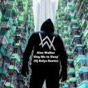 Alan Walker - Sing Me to Sleep (Dj Rulya Remix)