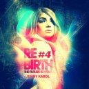 Jenny Karol - ReBirth.The Future Is Now! (#4)