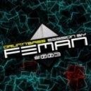 FEMAN - Drum'n'Bass session #003