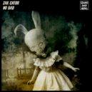 Zak Cator - No Bad  (Original Mix)