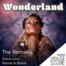 Stones & Bones Ft. Diana Lynn - Wonderland