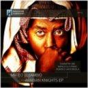 Mateo Lujambio - Arabian Knights (Napalm & D-Phrag Remix)