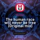 Bulgun - The Human Race Will Never Be Free (Original mix)